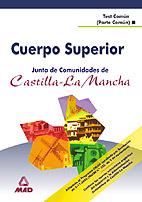 Cuerpo Superior De La Junta De Comunidades De Castilla La Mancha: Test Comun (parte General) por Vv.aa. epub