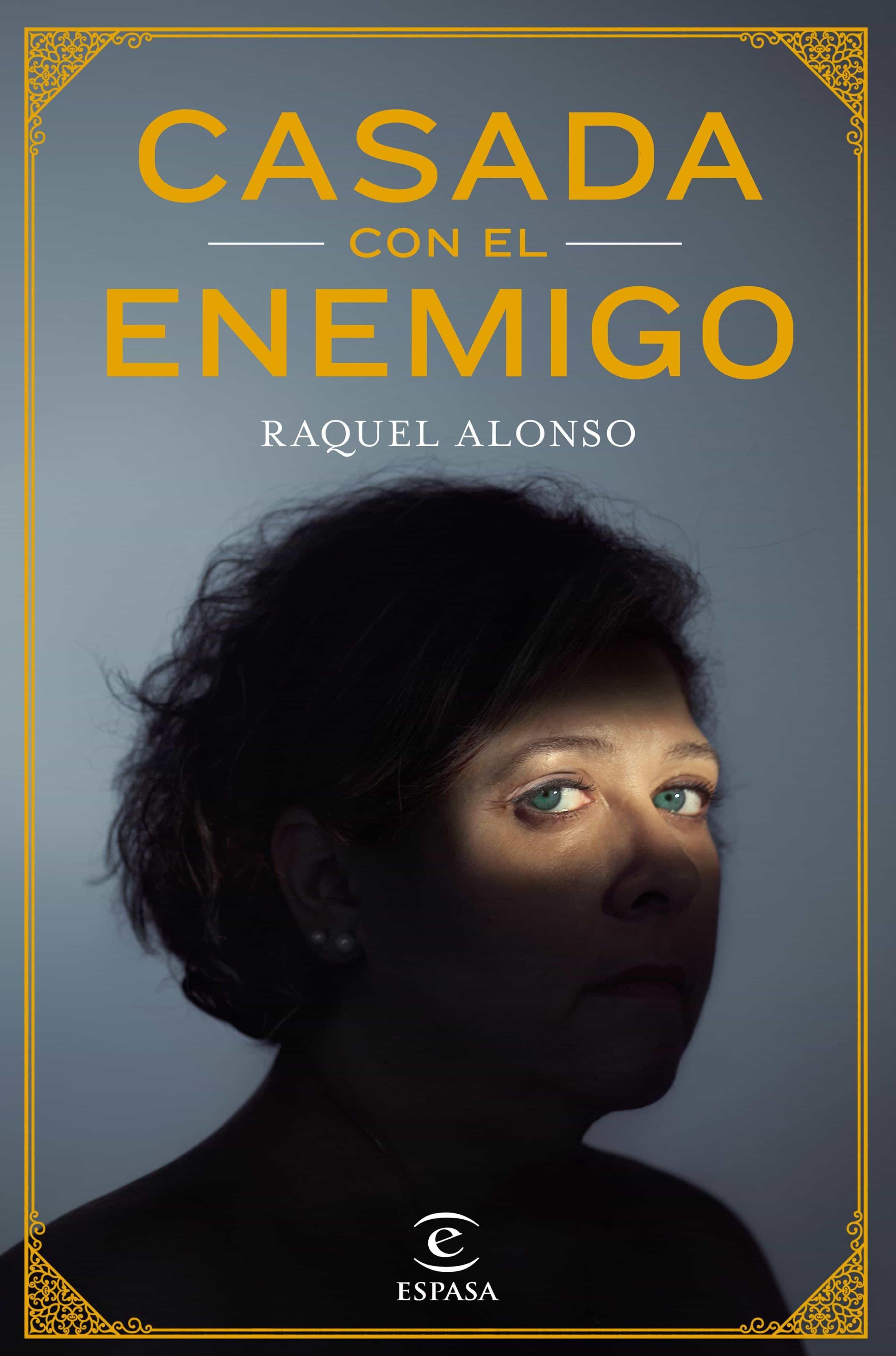 Casada Con El Enemigo   por Raquel Alonso