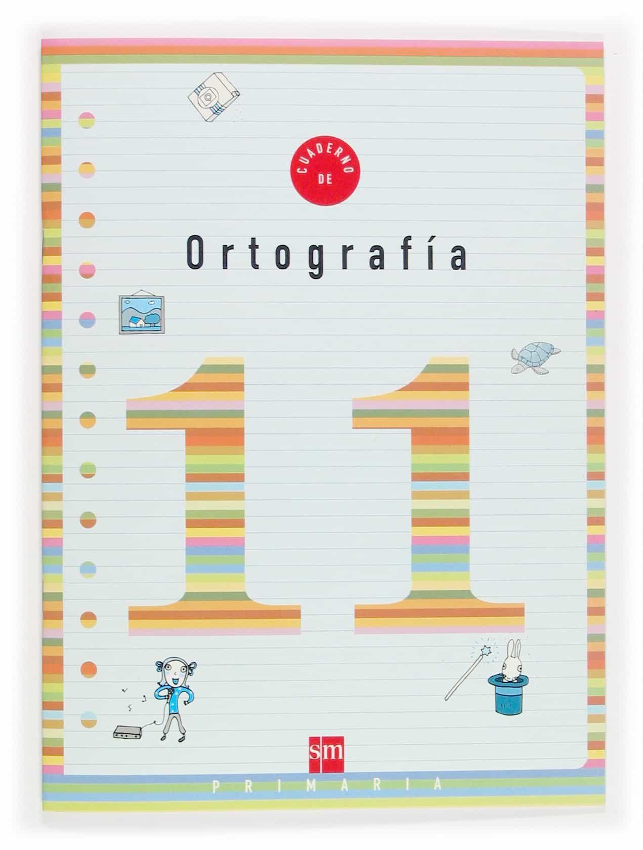 cuaderno de ortografia 11 (4º educacion primaria)-9788467500257