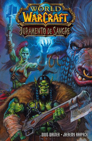 World Of Warcraft Juramento De Sangre Doug Wagner Comprar Libro