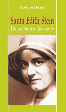 Santa Edith Stein: Un Autentico Diamante por Conrad De Meester epub