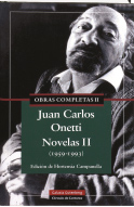 Obras Completas De Onetti 2: Novelas por Juan Carlos Onetti