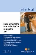Guia Para Viajar Con Animales De Compañia 2006 por Vv.aa. epub