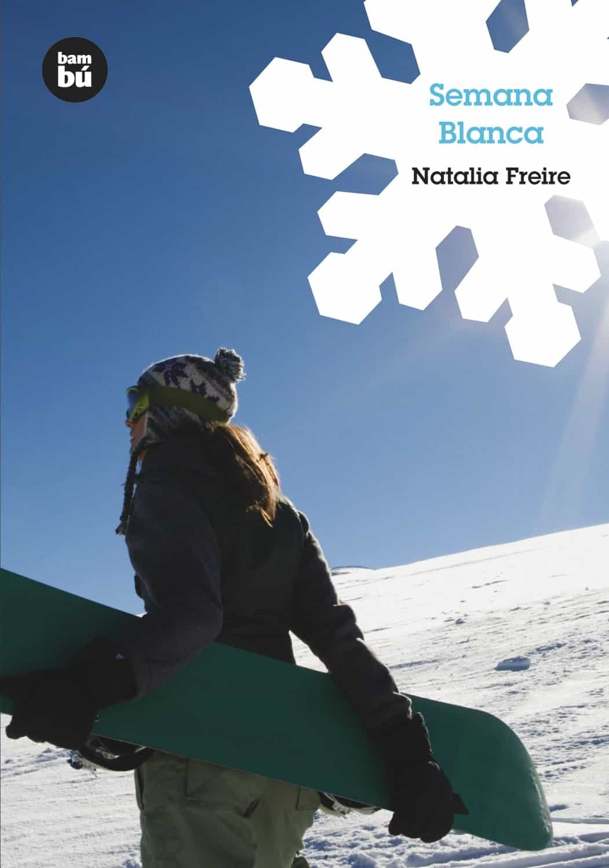 Semana Blanca por Natalia Freire epub