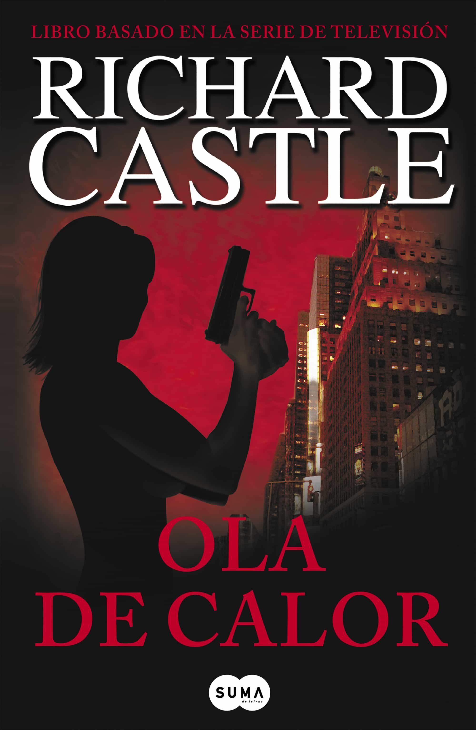 ola de calor (serie castle 1)-richard castle-9788483651957