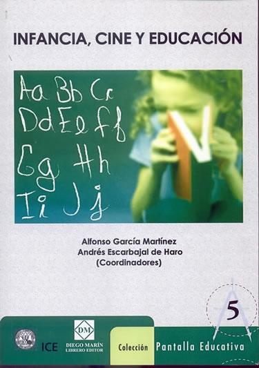 Infancia, Cine Y Educacion por Alfonso Garcia Martinez epub