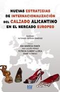 Nuevas Estrategias De Internacionalizacion Del Calzado Alicantino En El Mercado Europeo por Ana Manresa Ramon