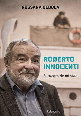 roberto innocenti: el cuento de mi vida-roberto innocenti-rossana dedola-9788484642657
