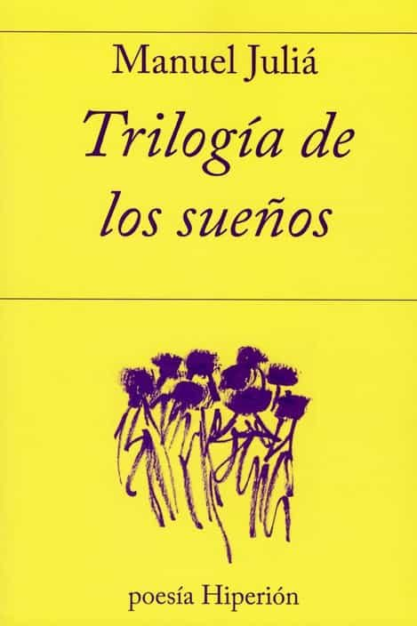 Trilogia De Los Sueños por Manuel Julia