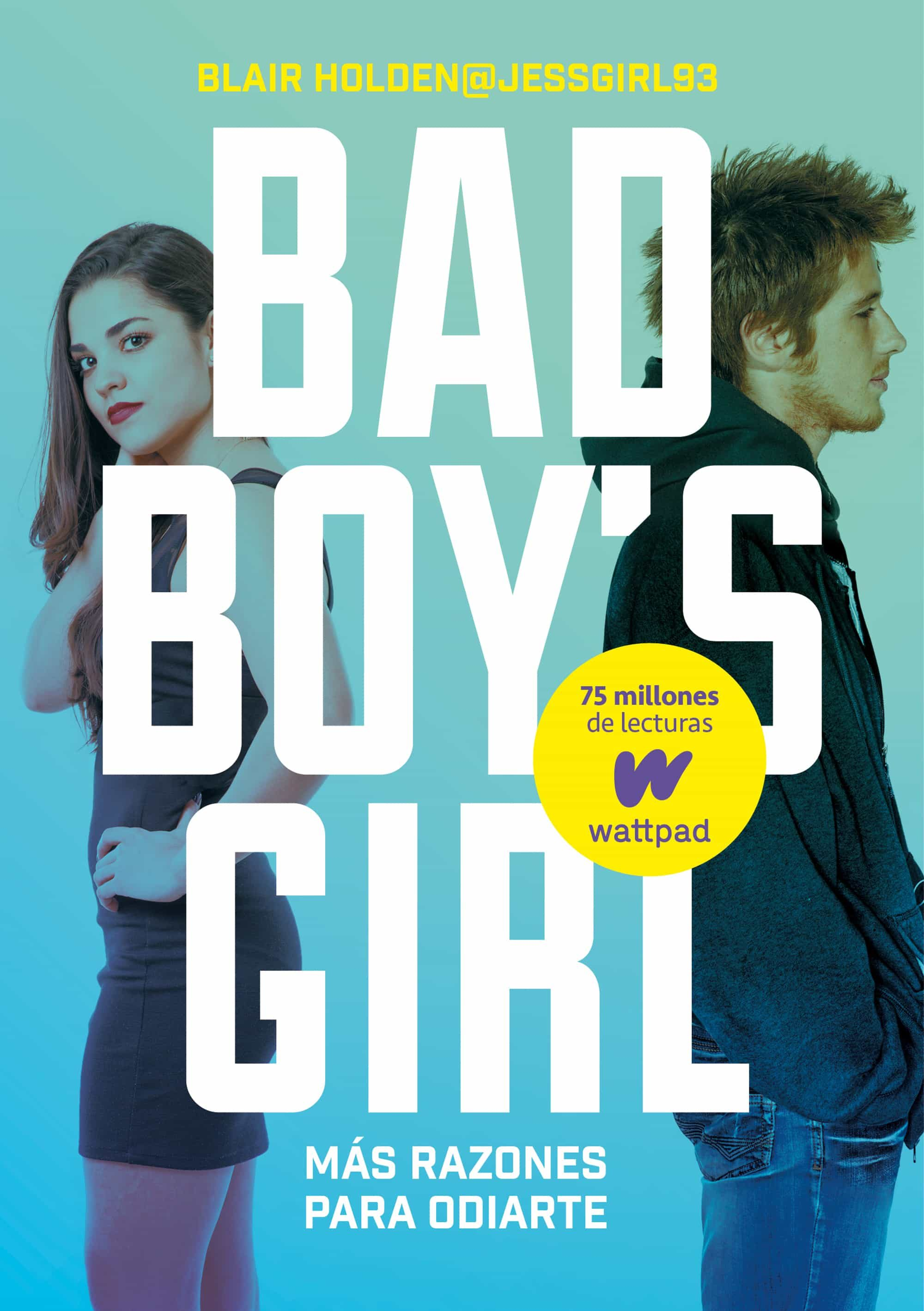 ¡mas razones para odiarte! (bad boy s girl 2)-blair holden-9788490435557