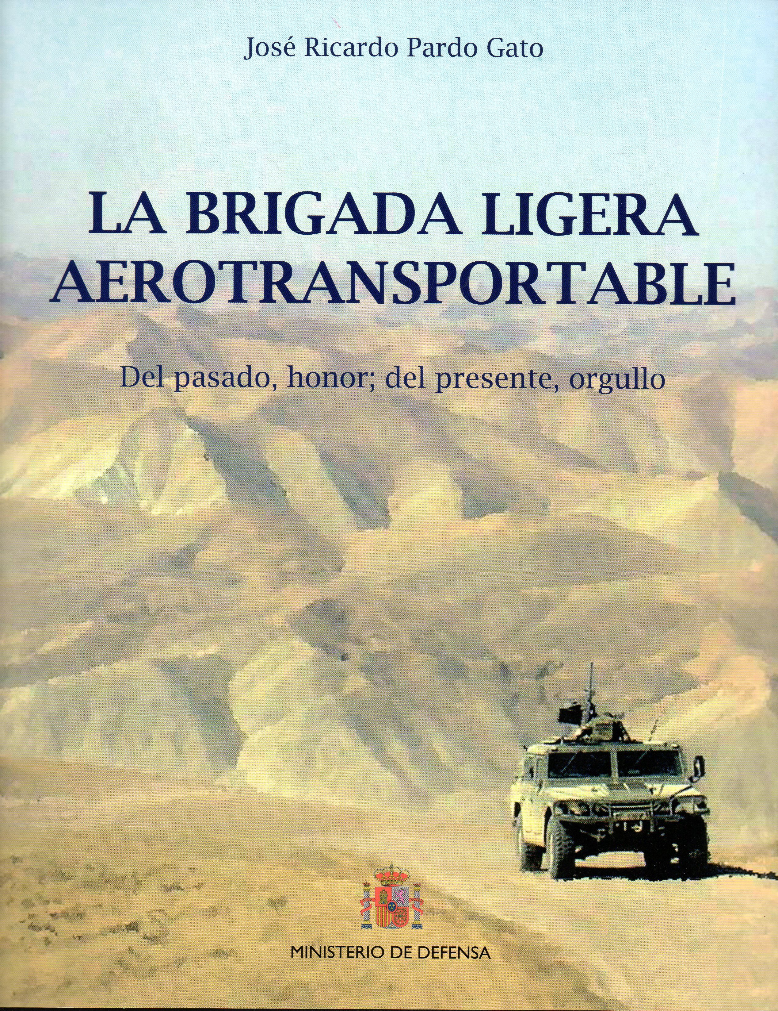 La Brigada Ligera Aerotransportable por Jose Ricardo Pardo Gato epub
