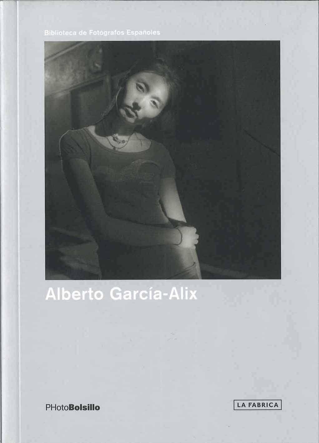 alberto garcia-alix; disparos en la oscuridad-alberto garcia-alix-9788492498857