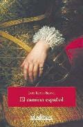 El Camino Español por Luis Reyex Blanc Gratis