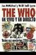 The Who: En Vivo Y En Directo por Joe Mcmichael