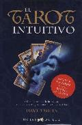 El Tarot Intuitivo (estuche:libro Y Cartas) por David Miles Gratis