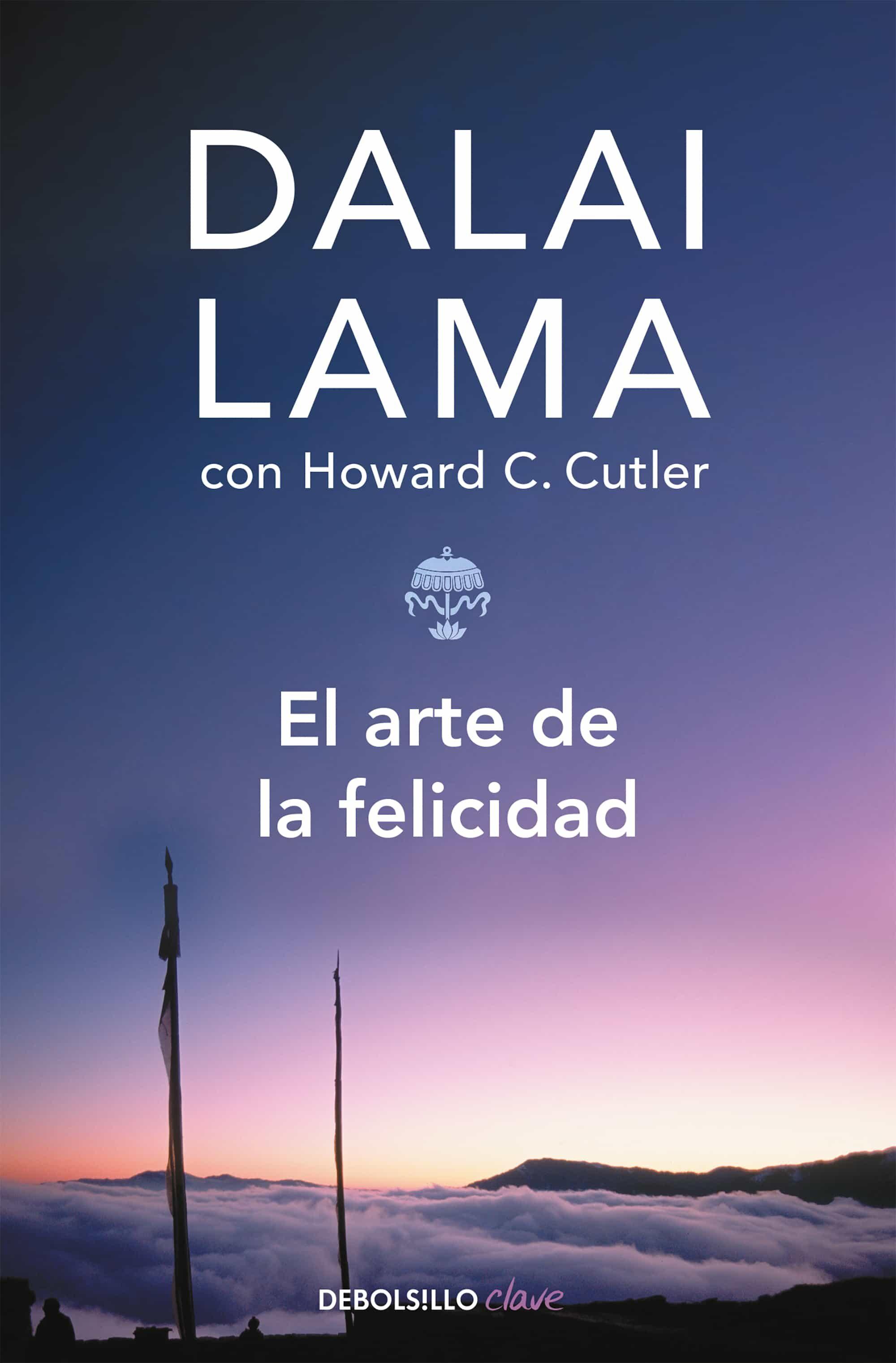 EL ARTE DE LA FELICIDAD | DALAI LAMA III | Comprar libro