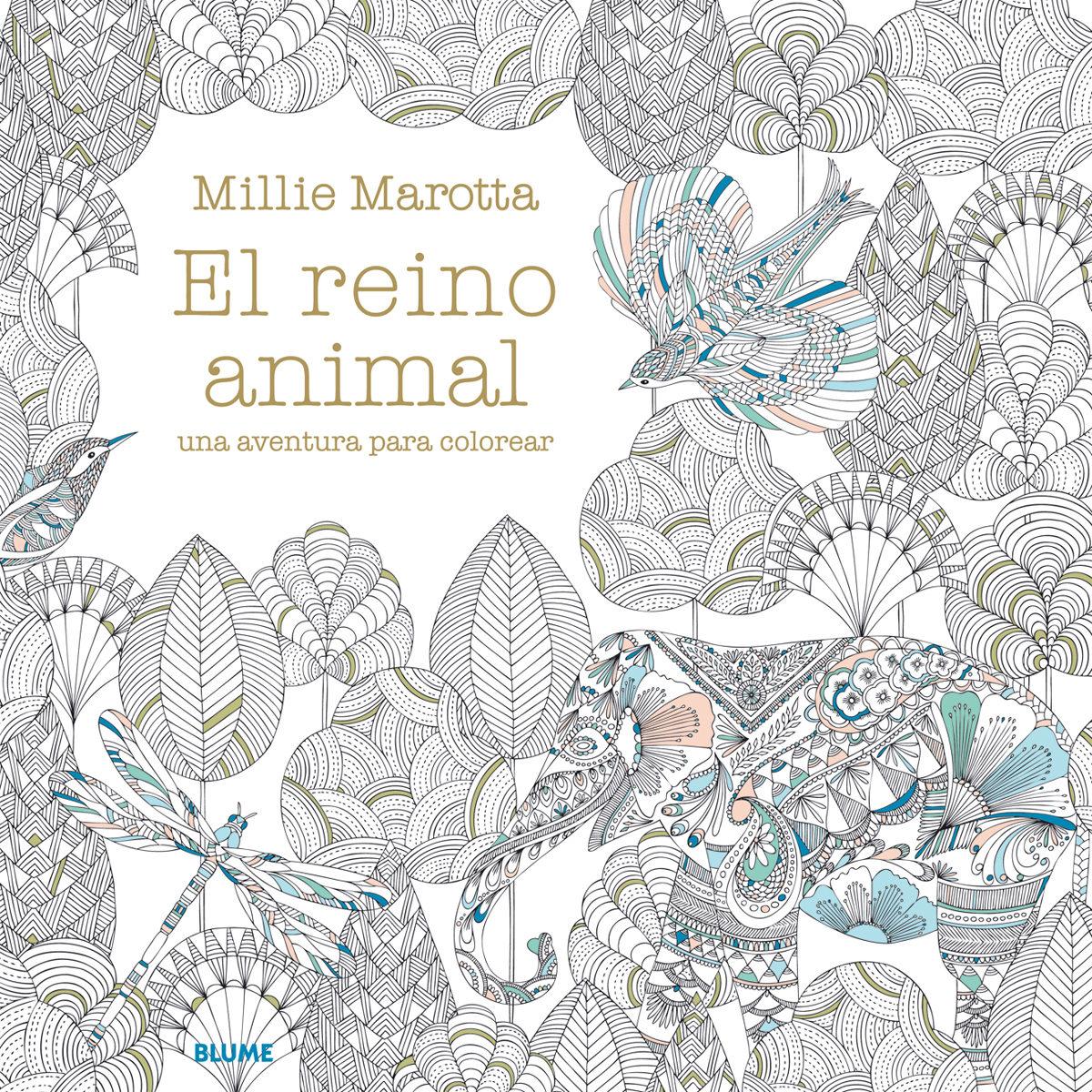 El Reino Animal Una Aventura Para Colorear Millie Marotta