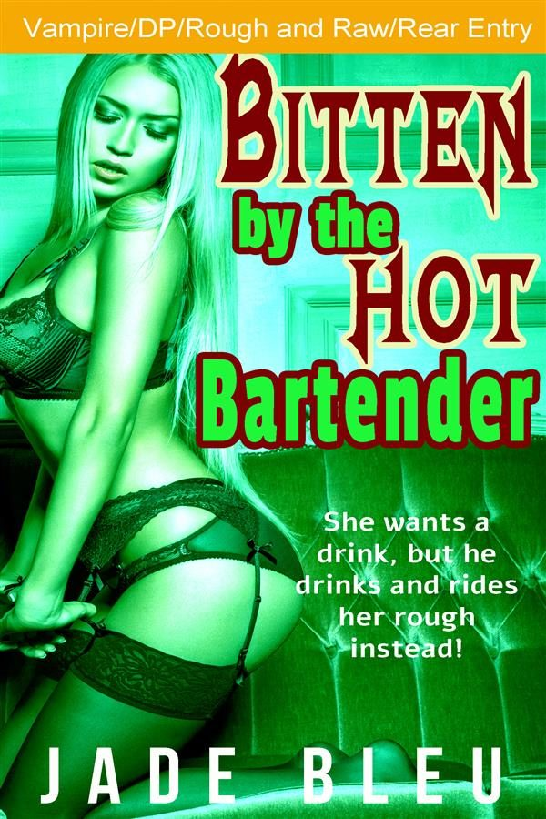 Pounded raw by the bartender