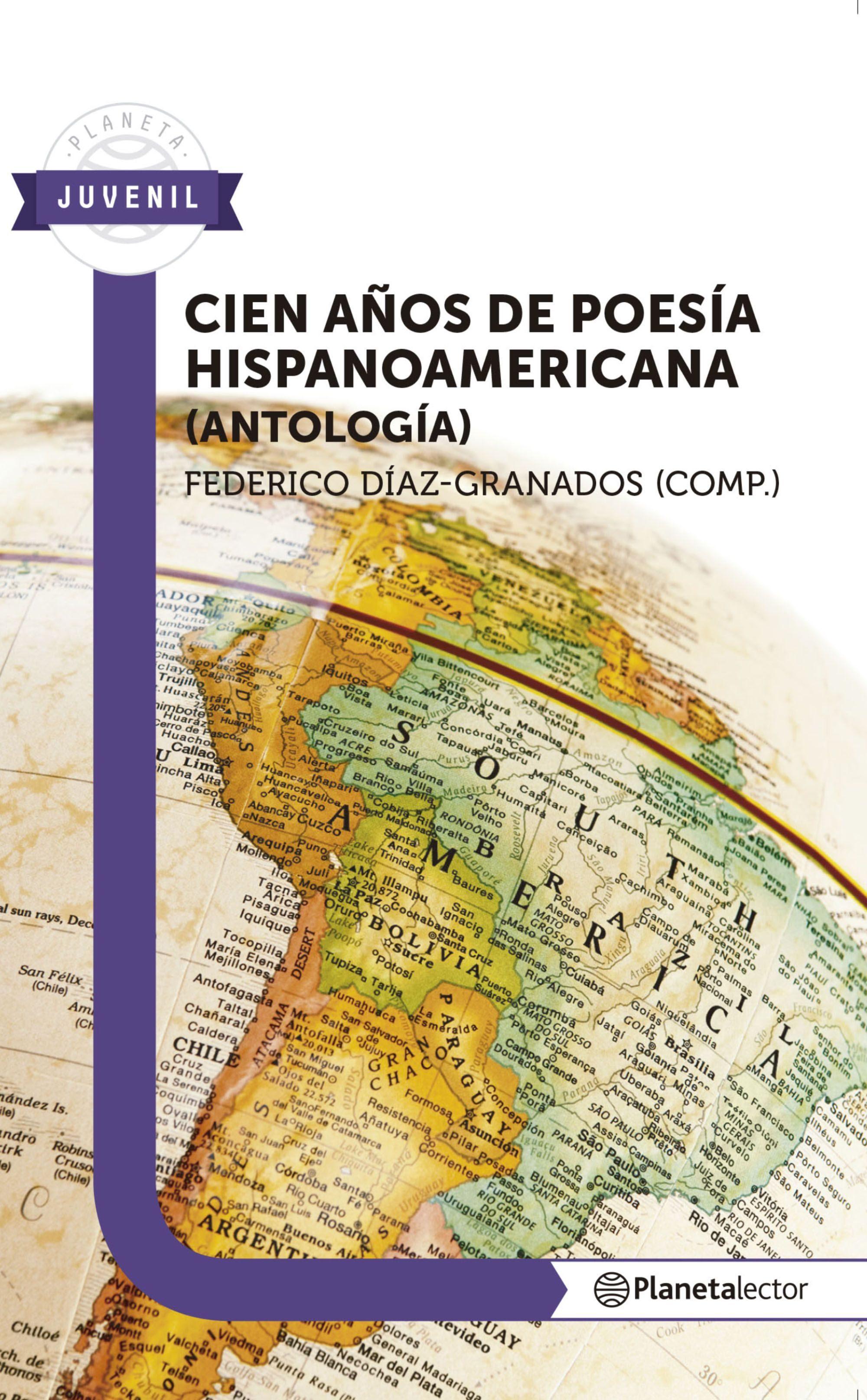 Cien Años De Poesía Hispanoamericana Antología Ebook Federico