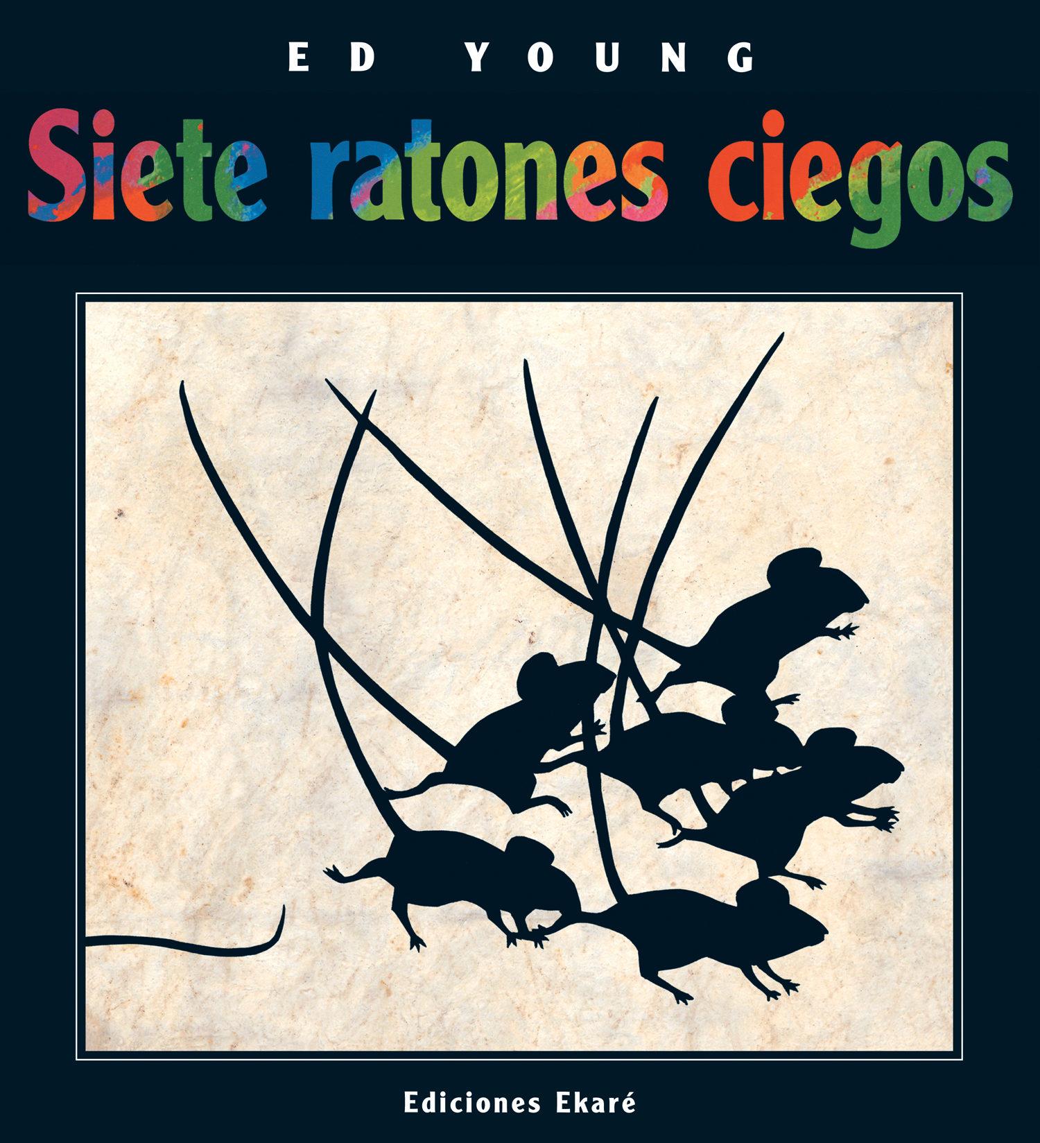 Resultado de imagen de siete ratones ciegos