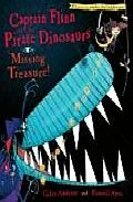 Captain Flinn And The Pirate Dinosaurs: Missing Treasure por Giles Andreae;