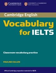 Cambridge Vocabulary For Ielts Without Answers por Pauline Cullen