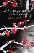 20 Fragments Of A Ravenous Youth por Xiaolu Guo epub