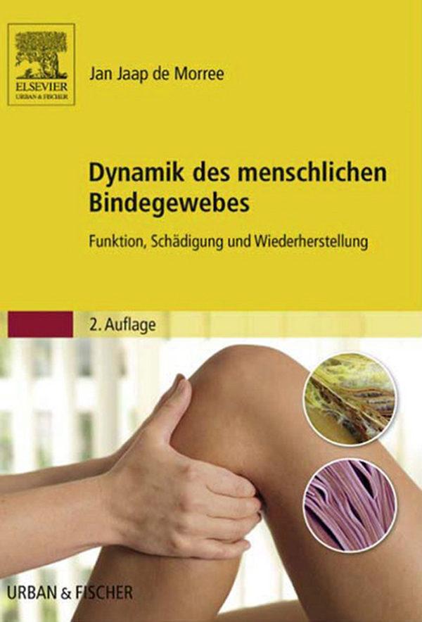 DYNAMIK DES MENSCHLICHEN BINDEGEWEBES EBOOK | JAN JAAP DE MORREE ...