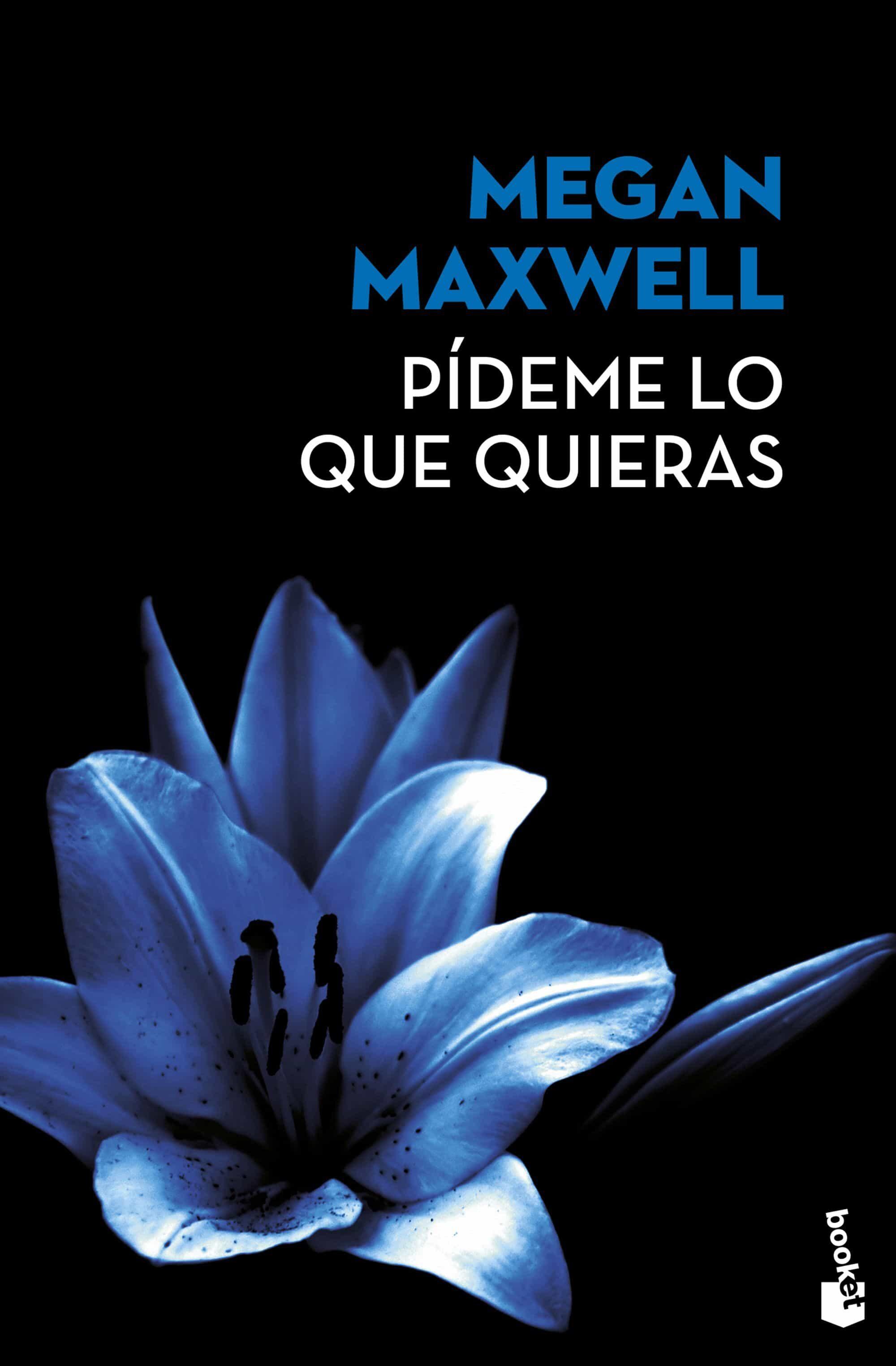 pideme lo que quieras (ed. limitada verano 2017)-megan maxwell-9788408171867