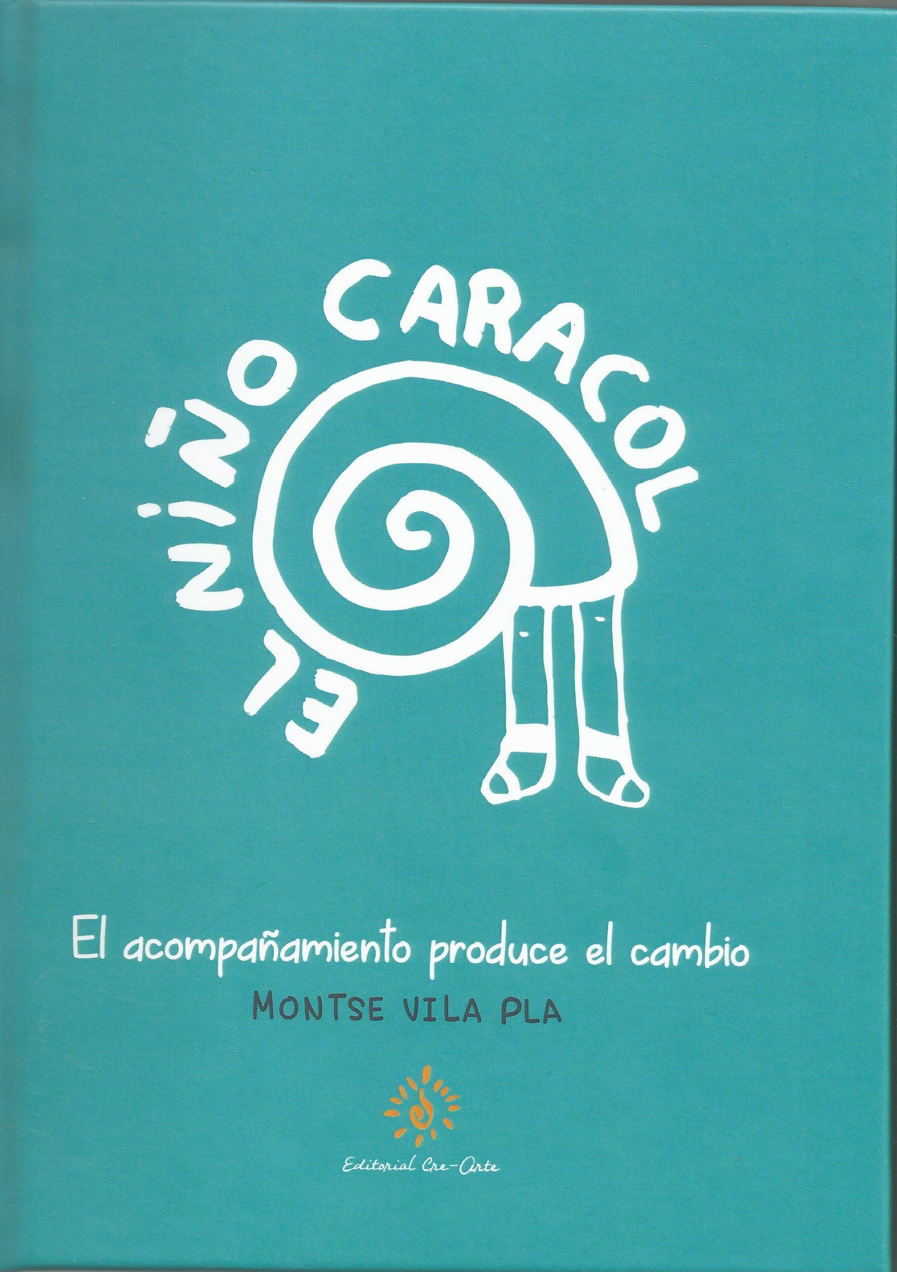 Resultado de imagen de EL NIÃ'O CARACOL de Montse Vila Pla