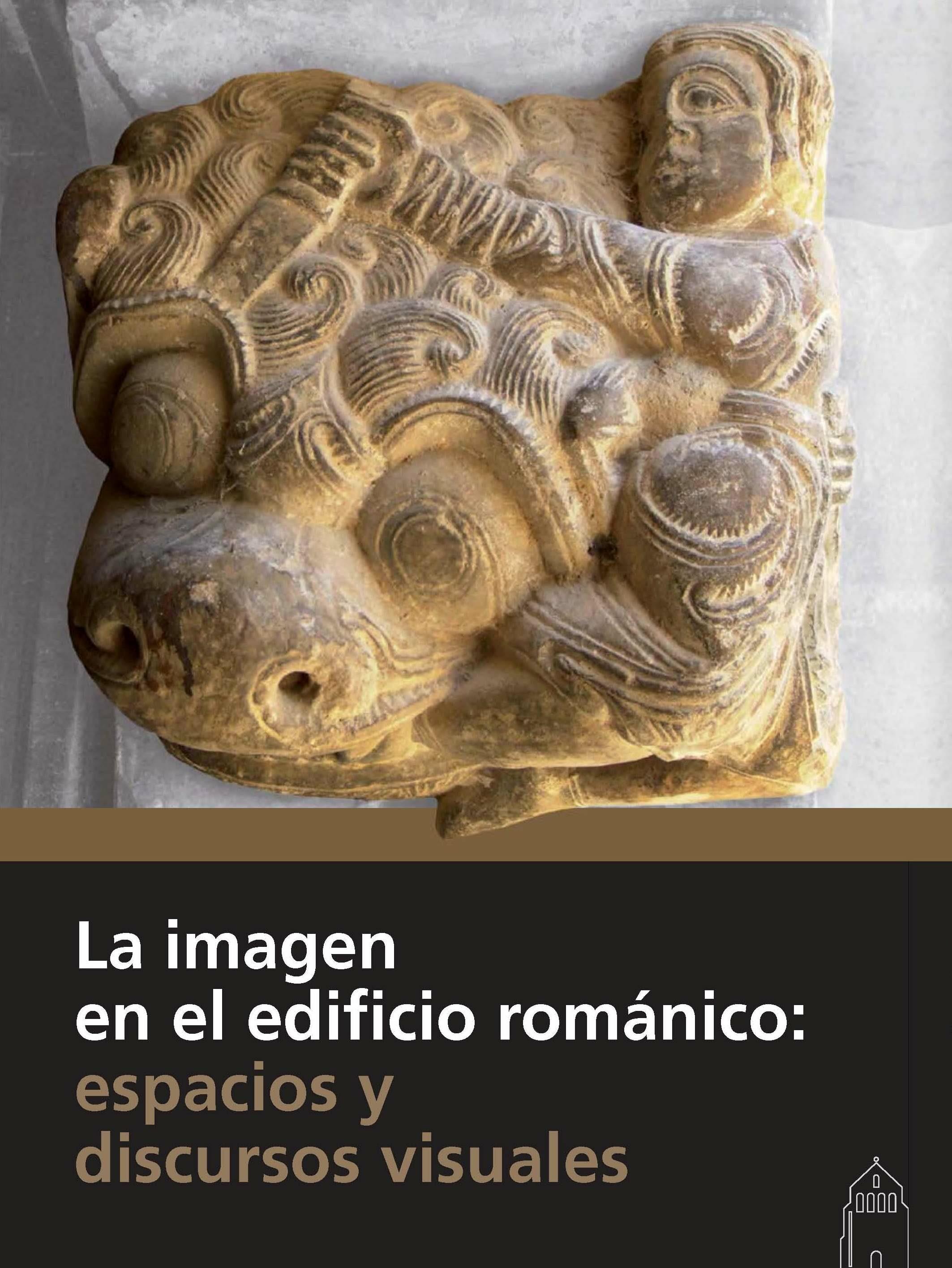 la imagen en el edificio románico: espacios y discursos visuales-9788415072867