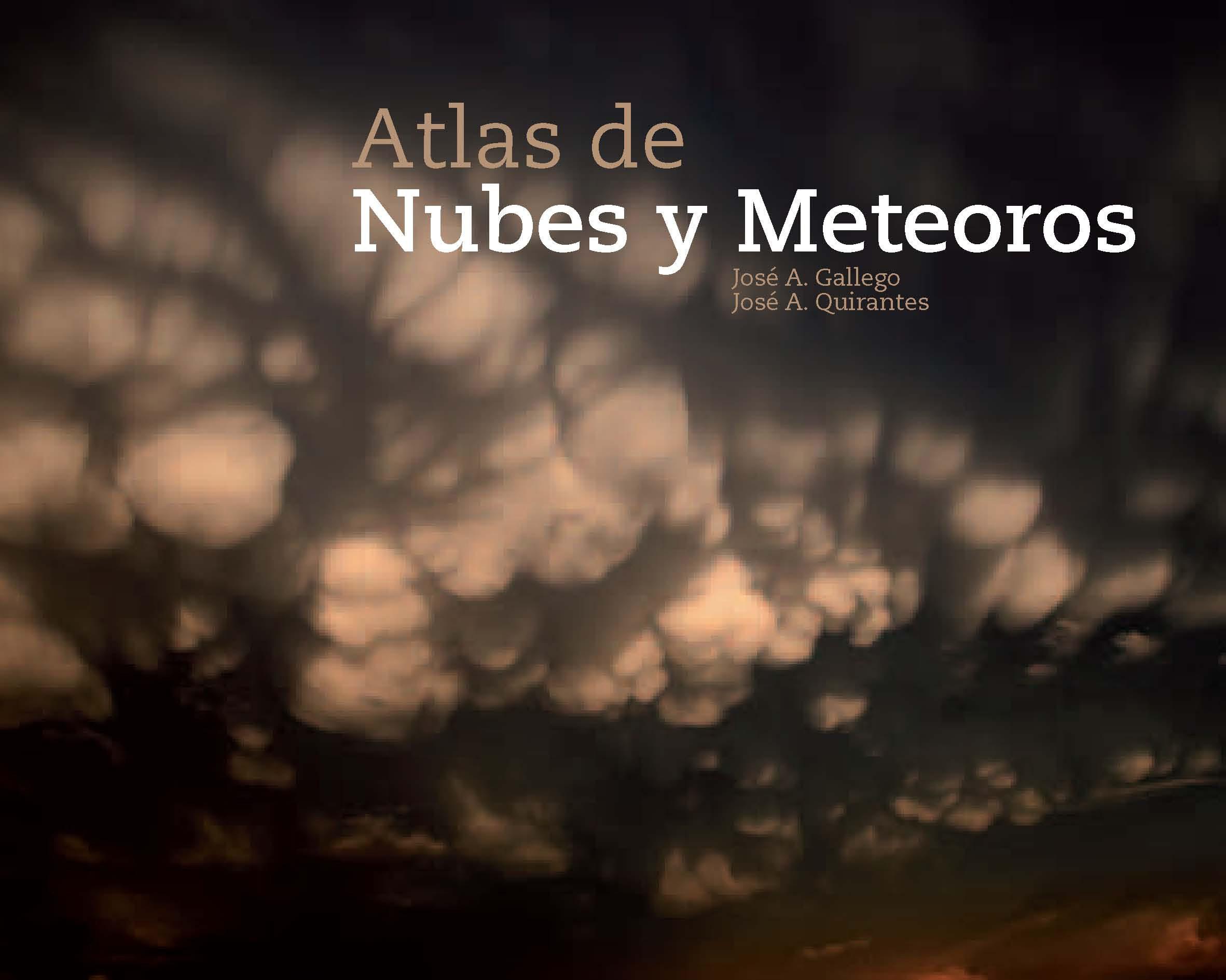 atlas nubes y meteoros-jose a. gallego-jose a. quirantes-9788415112167