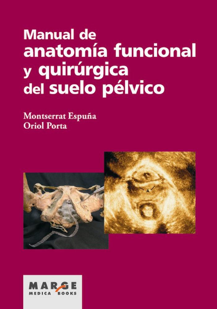 MANUAL DE ANATOMÍA FUNCIONAL Y QUIRÚRGICA DEL SUELO PÉLVICO EBOOK ...