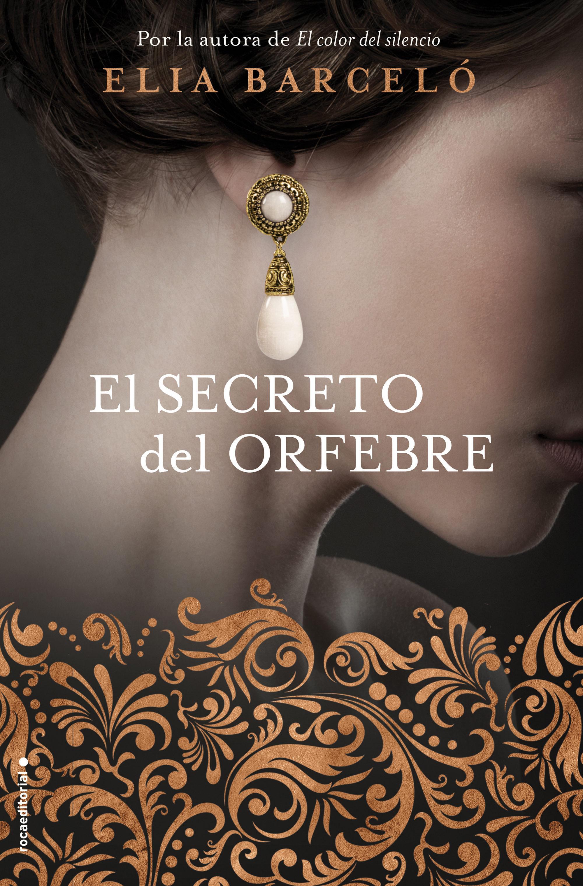 El Secreto Del Orfebre   por Elia Barcelo