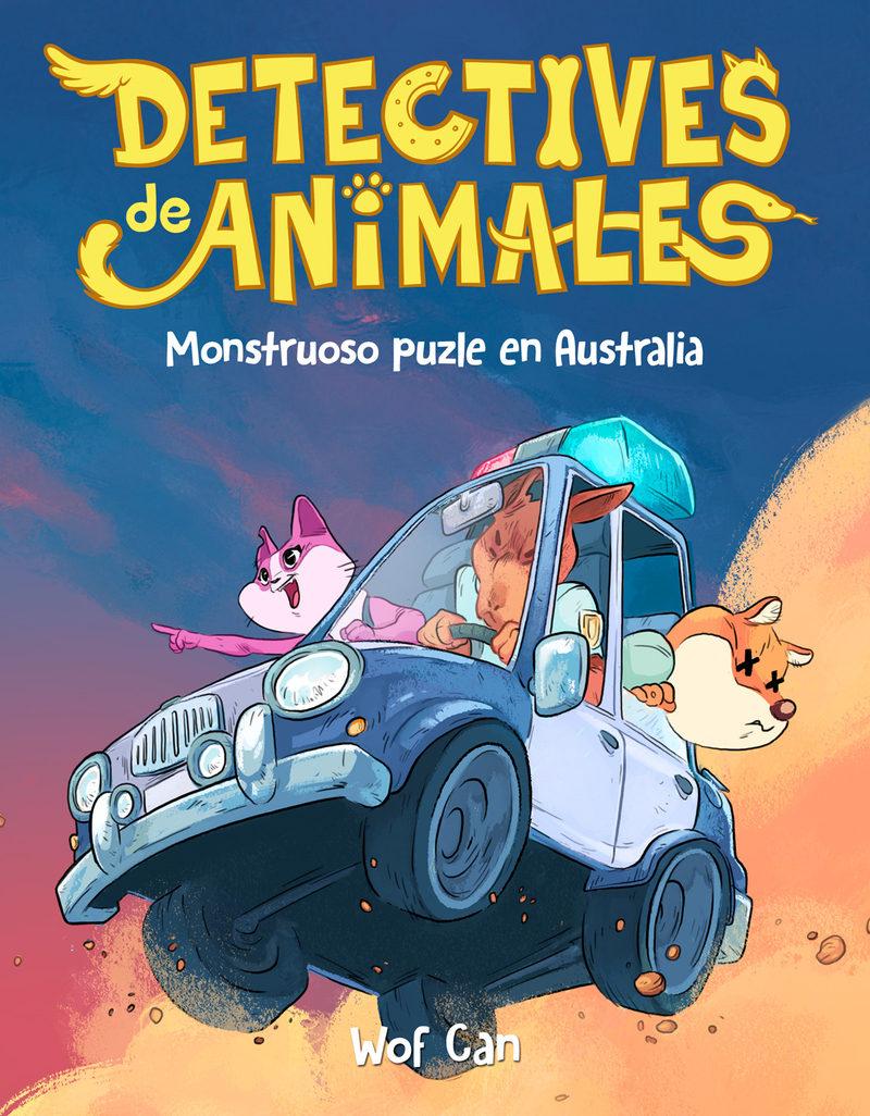 Misterioso Puzle En Australia (detectives De Animales 1) por Wof Can