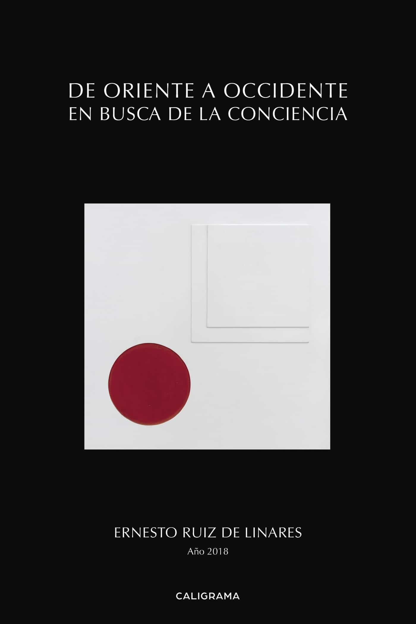 de oriente a occidente en busca de la conciencia (ebook)-ernesto ruiz de linares-9788417426767