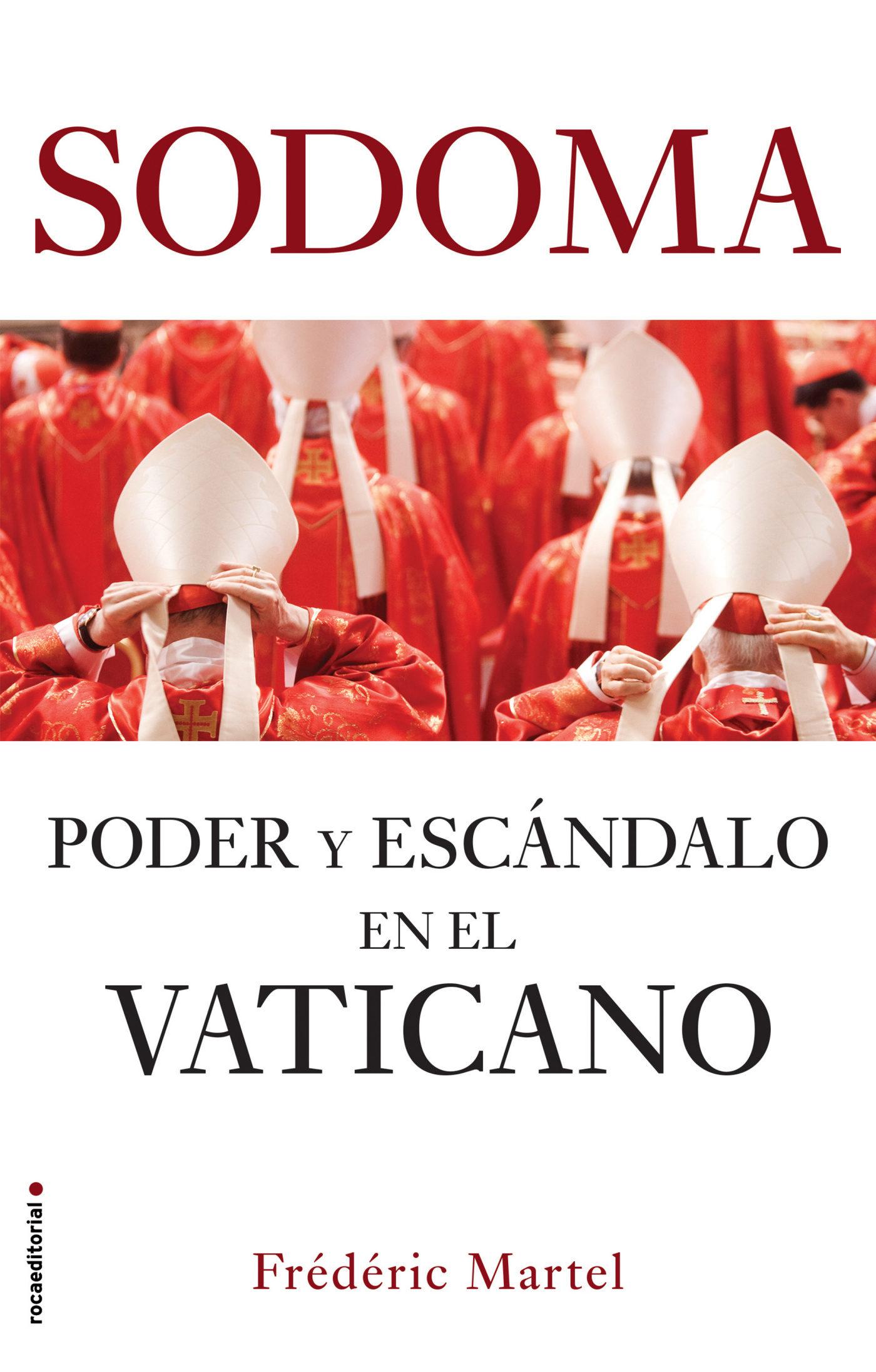 sodoma: poder y escandalo en el vaticano-frederic martel-9788417541767