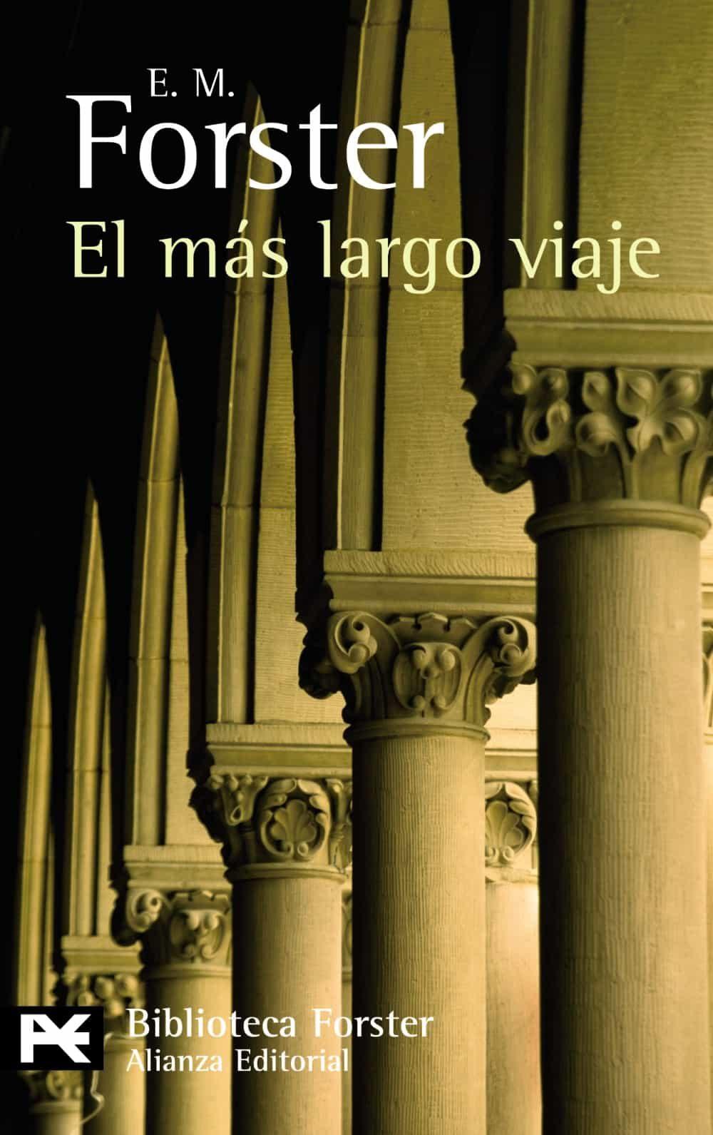 El Mas Largo Viaje por E.m. Forster