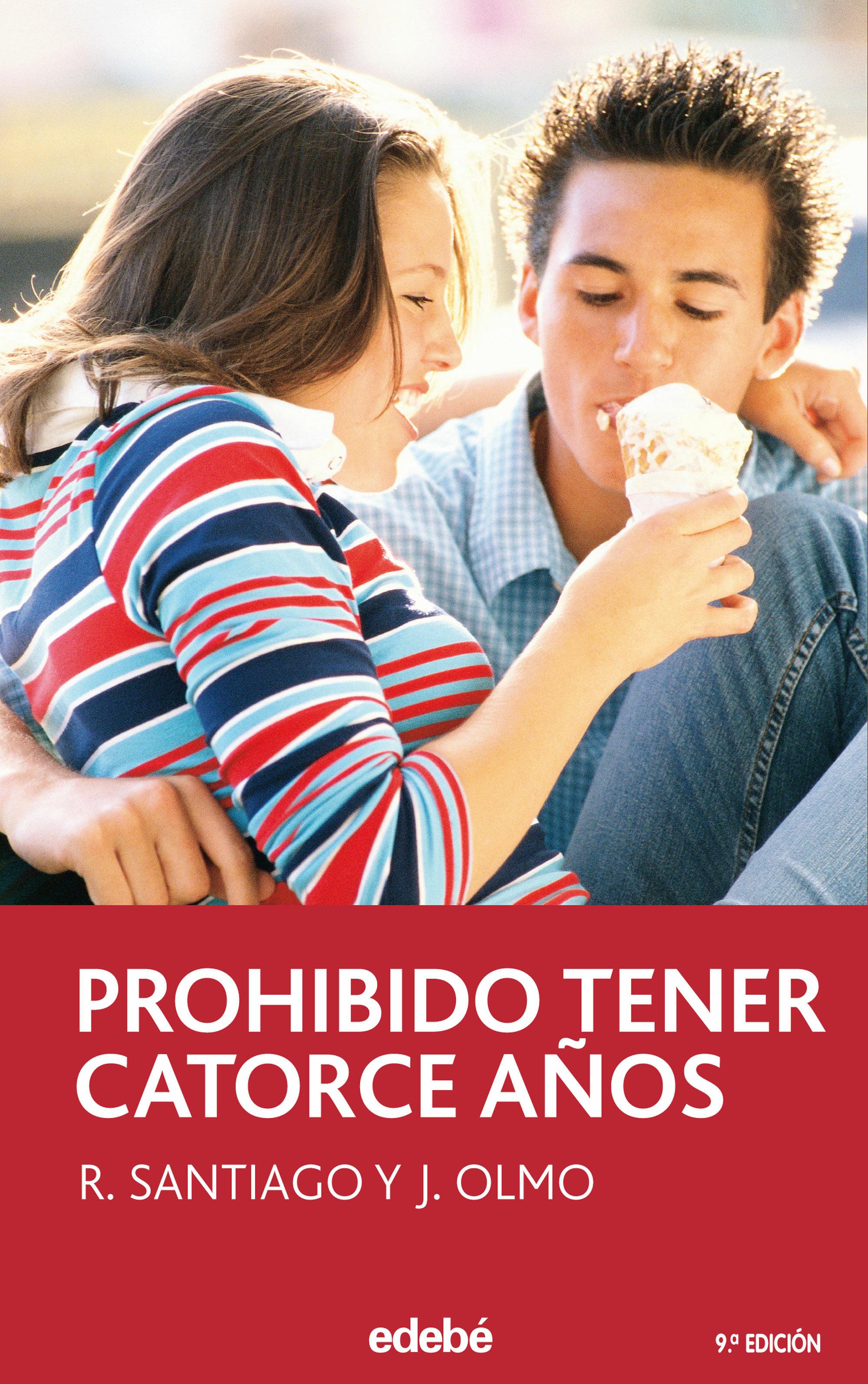 Prohibido Tener 14 Años   por R. Santiago, J. Olmo
