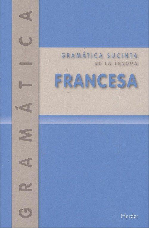 Gramática Sucinta De La Lengua Francesa por Emil;kordgien, Karl;daoussi, Syrin4 Otto