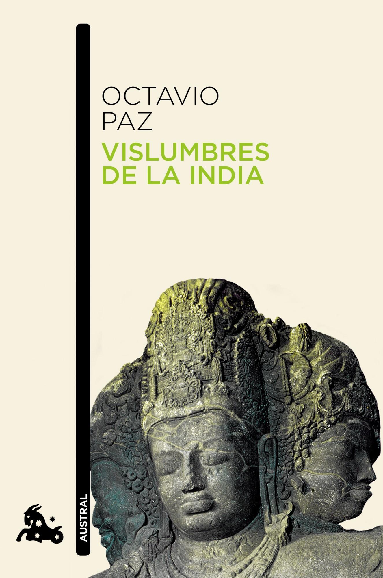 Vislumbres De La India por Octavio Paz