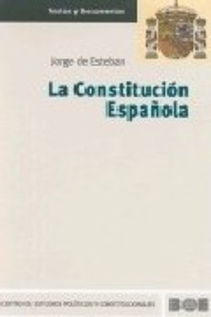 Constitucion Española por Jorge De Esteban
