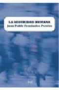 La Seguridad Humana por Juan Pablo Fernandez Pereira Gratis
