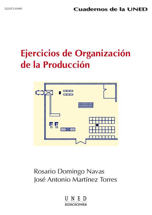 ejercicios de organización de la producción (ebook)-jose antonio martinez torres-9788436266467