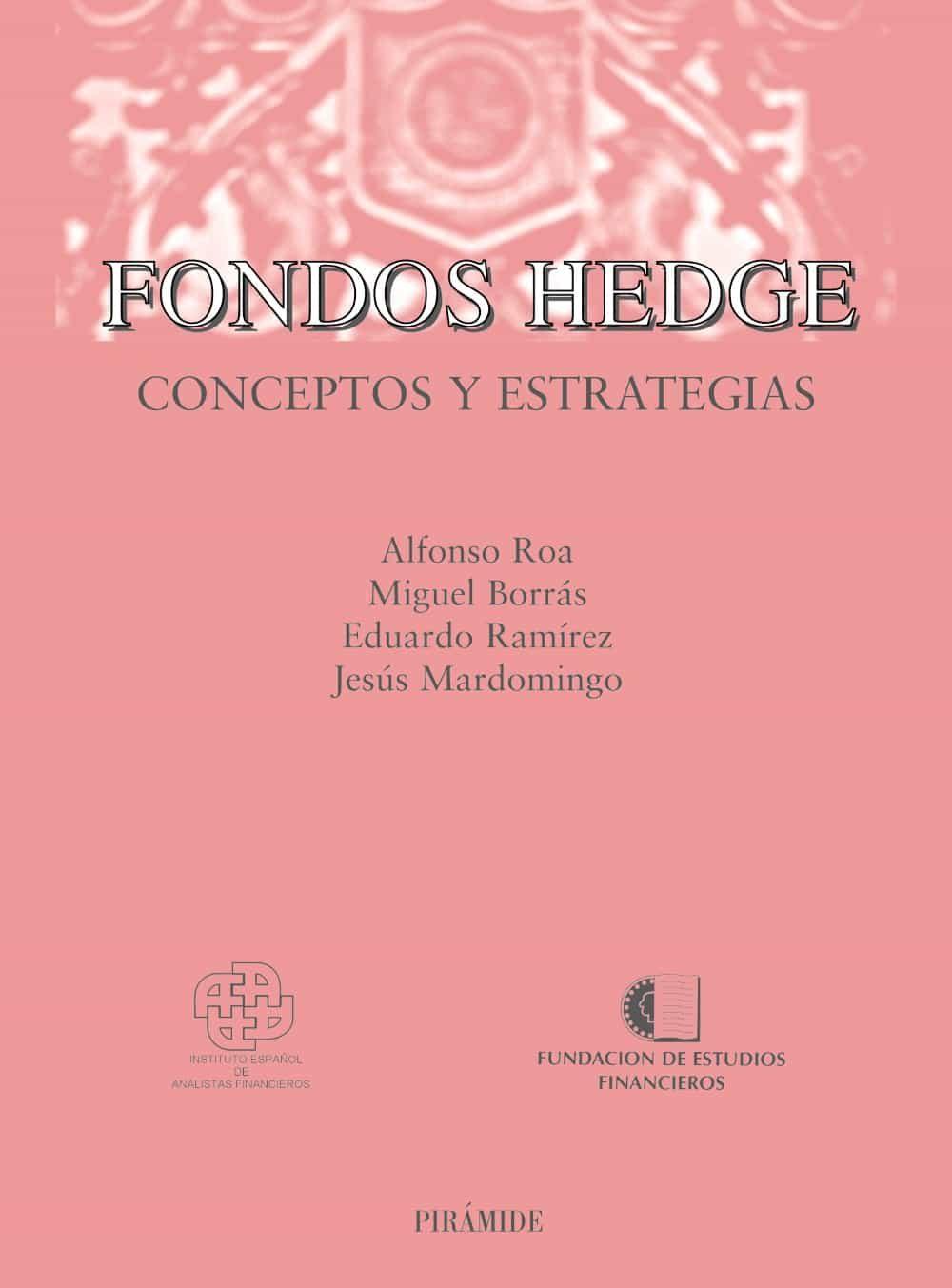 Fondos Hedge_conceptos Y Estrategias por Vv.aa.