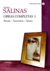 Obras Completas (vol. I): Poesia, Narrativa, Teatro por Pedro Salinas epub