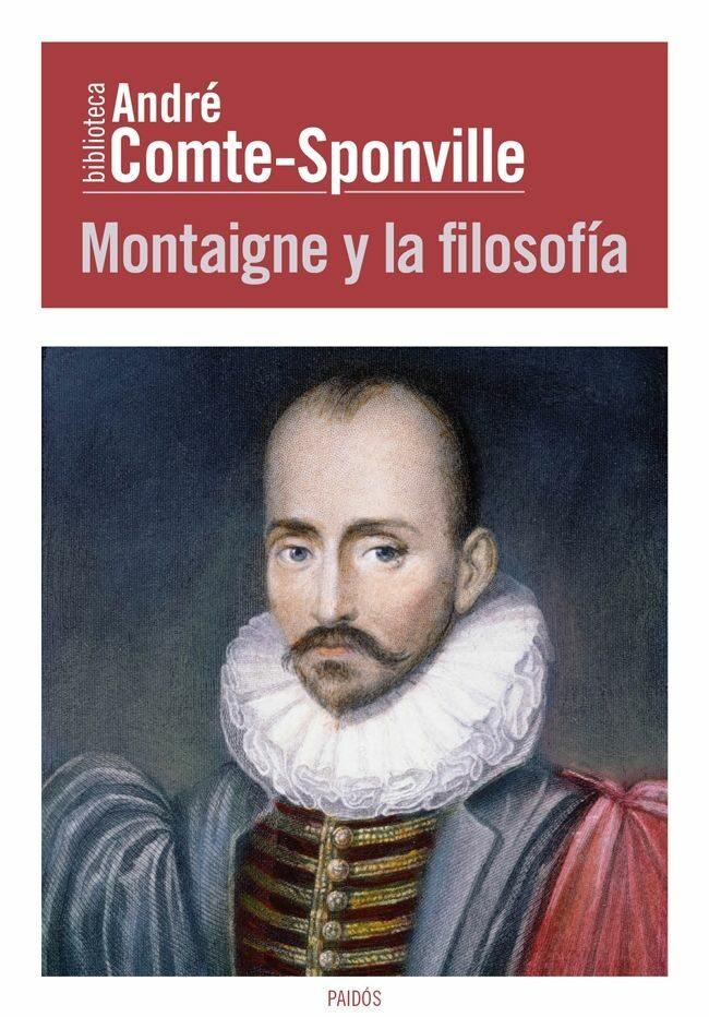 montaigne y la filosofia-andre comte-sponville-9788449326967