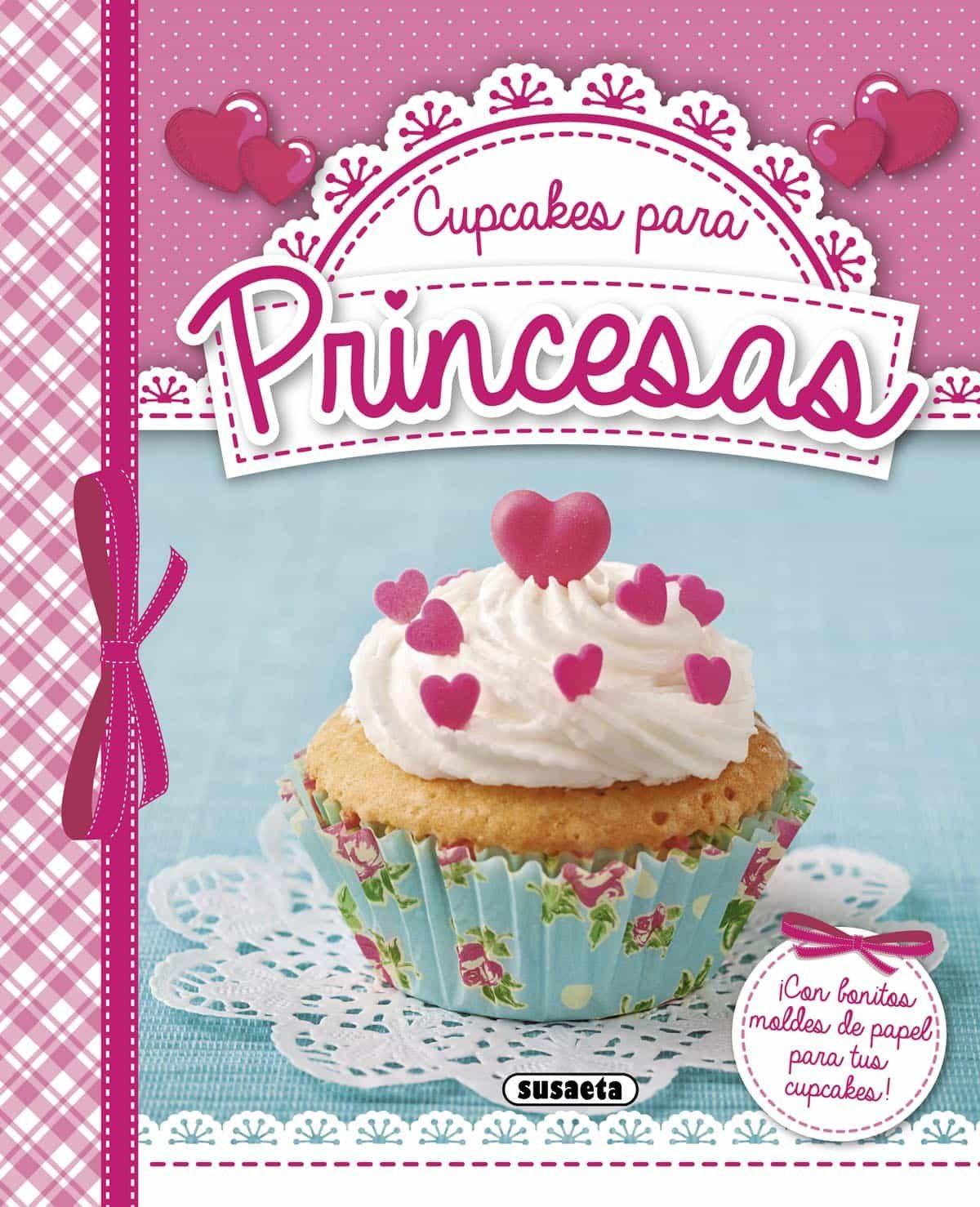 Cupcakes Para Princesas por Vv.aa.