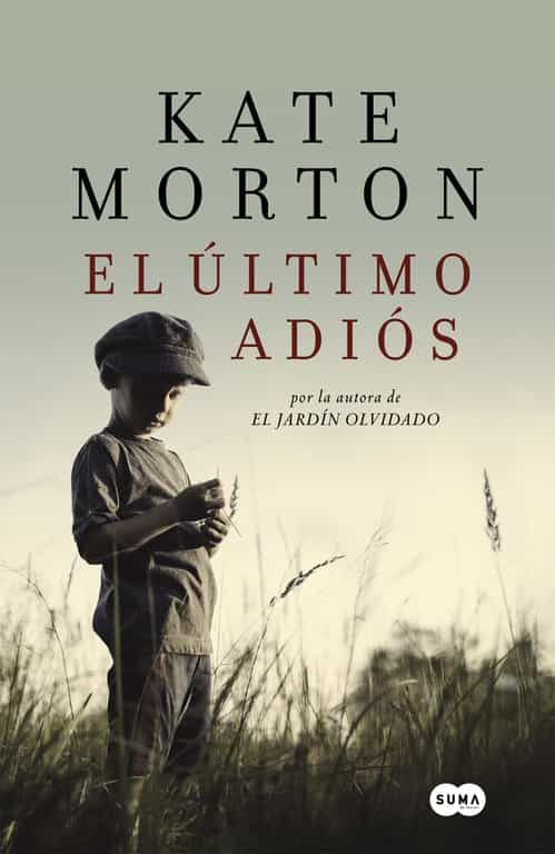 el ultimo adios-kate morton-9788483655467