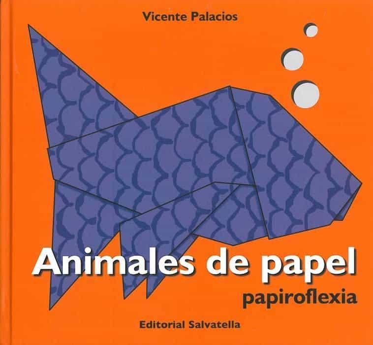 Animales De Papel (papiroflexia) por Vicente Palacios epub